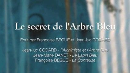 Le secret de l'Arbre Bleu, Féeries du Bocage 2013