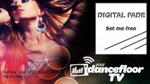 Digital fade - Set me free - Extended Mix