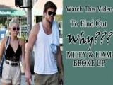 Miley and Liam Are Officially Over