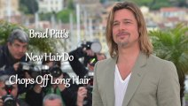 Brad Pitt New Hairdo - Brad Pitt Chops Off Long Hair - Brad Pitt Short Hair Hot Or Not ?