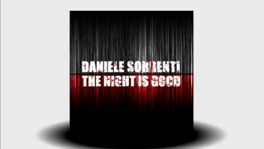Daniele Sorrenti - The Night Is Good (Angelo Dore Remix)
