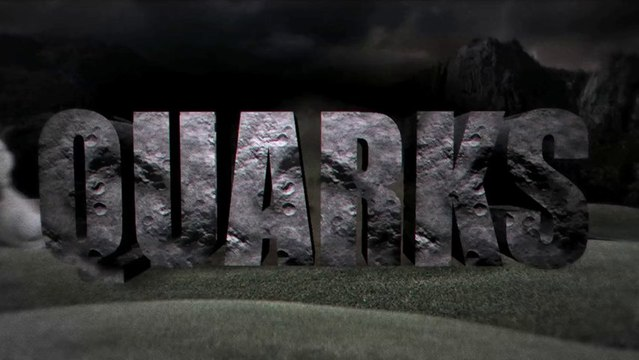 Quarks - Trailer