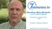 Marathon Metz Mirabelle 2013 - Les Foulées Haganis Parcours - Interview Claude Encklé