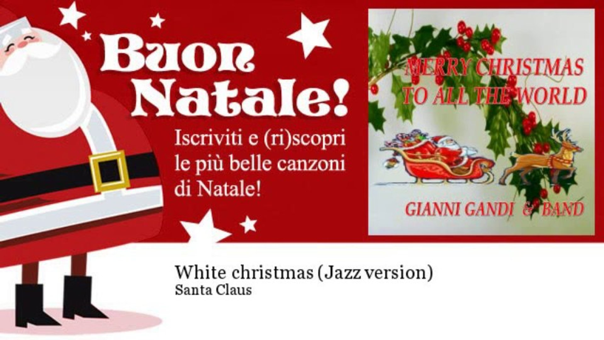 Santa Claus - White christmas - Jazz version