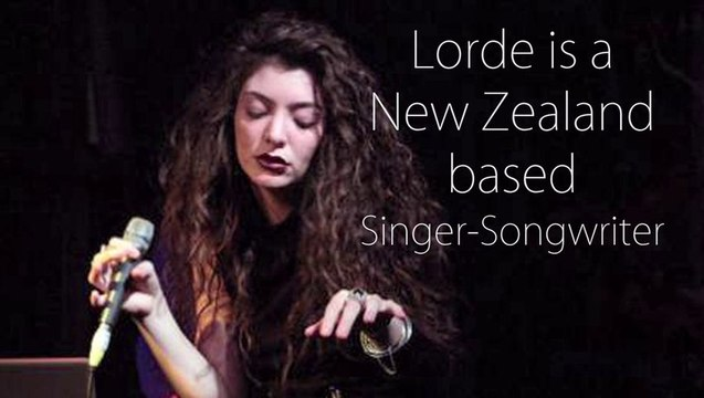 Lorde A Star Is Born - Singer Lorde Trivia - Lorde Royals