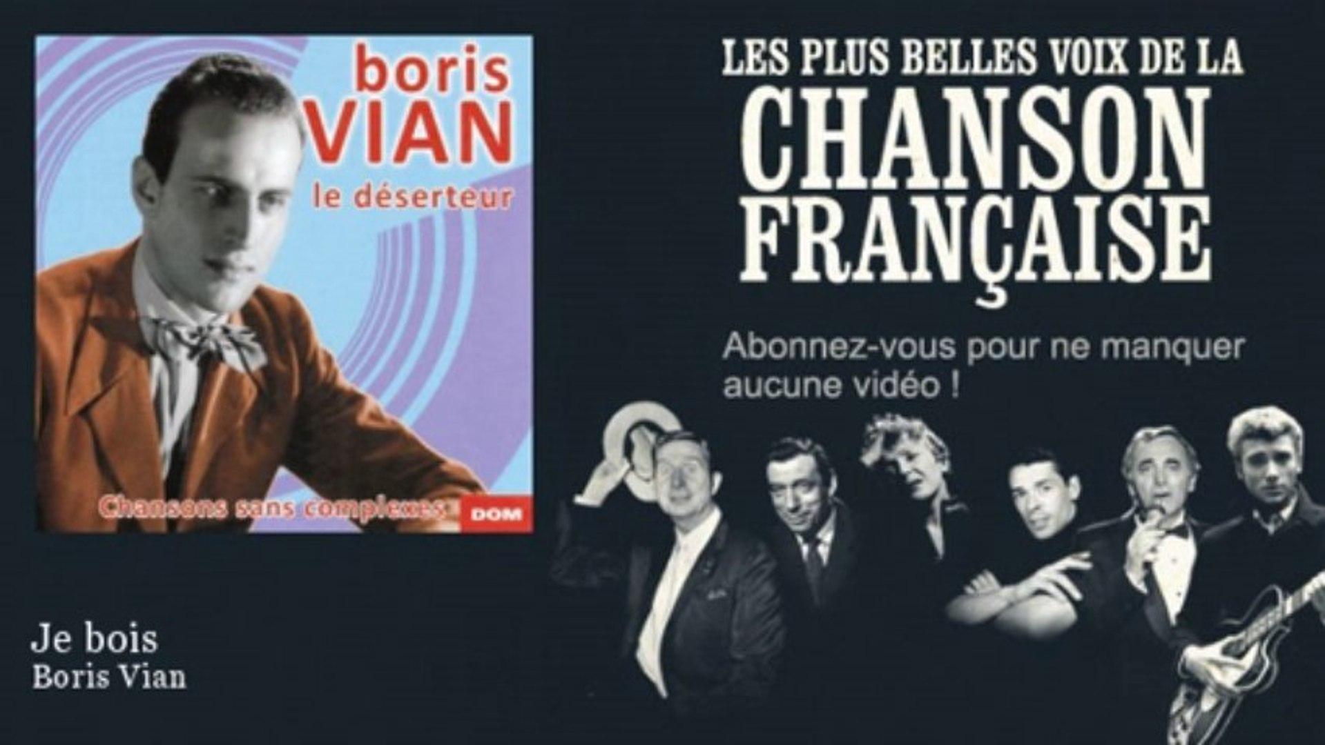 Boris Vian - Je bois