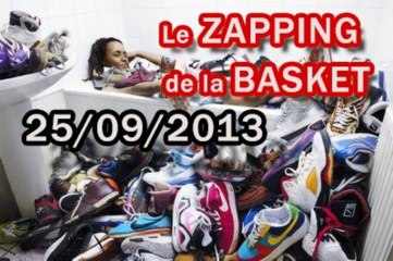 Le Zapping de la Basket du 25-09-2013