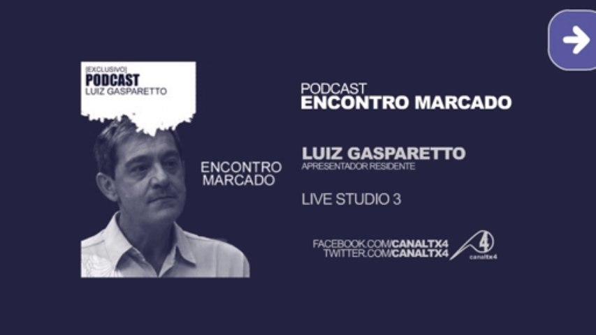TX4 [Podcast Encontro Marcado] Luiz Gasparetto e Walter Sandro