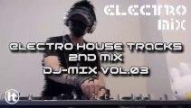 DJ-MIX vol.03 -Electro House Tracks 2nd mix-