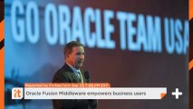 Oracle Fusion Middleware Empowers Business Users