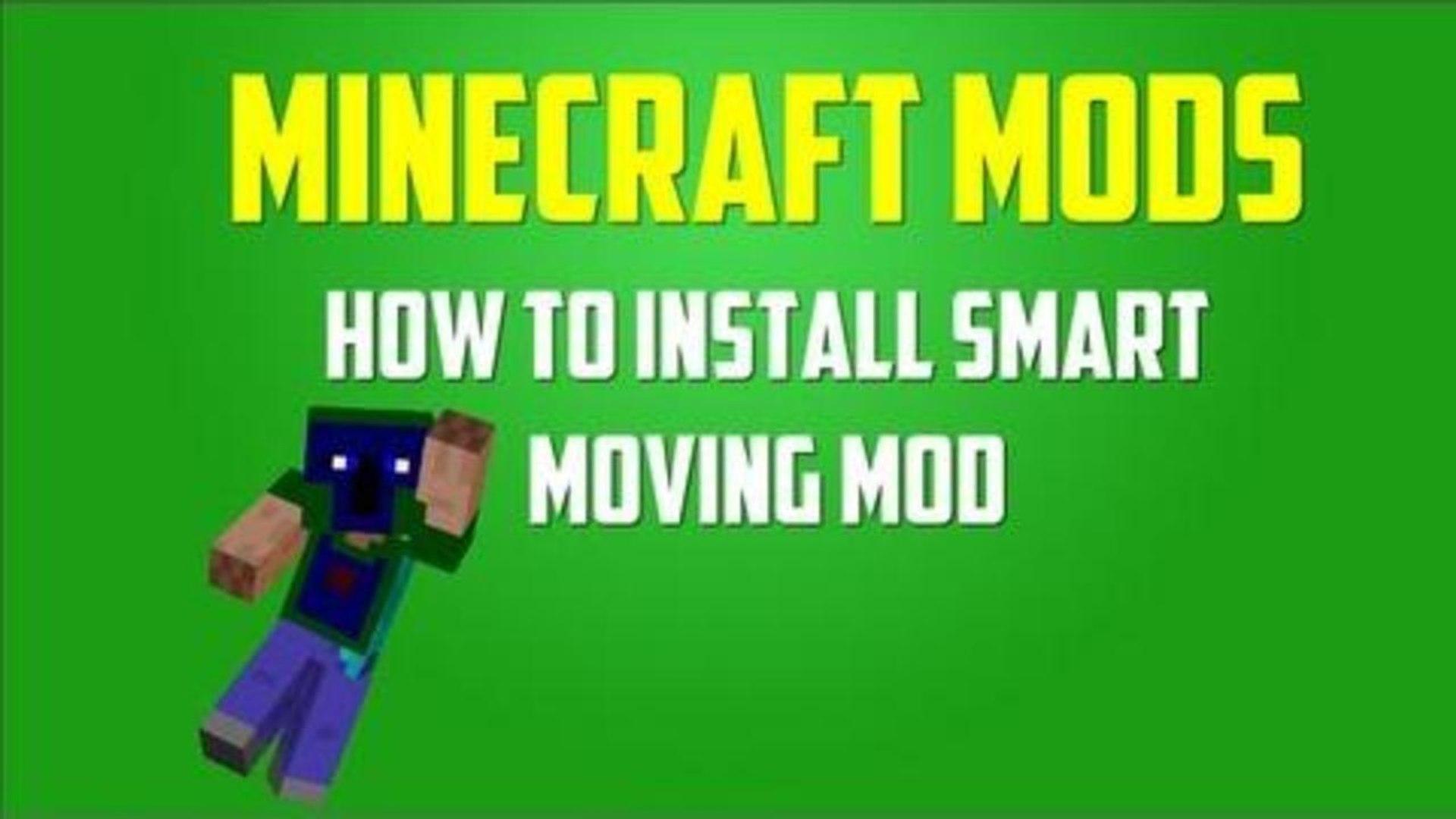 Minecraft Mods: How to Install Smart Moving (1 5 2) [Modloader]
