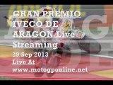 MotoGP GRAN PREMIO IVECO DE ARAGON GP 2013 Live Streaming