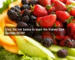 Learn about diet and kidney disease- kidney diet secrets has researched diet and kidney disease