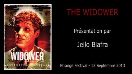 Étrange Festival - THE WIDOWER - Présentation du film par Jello Biafra (Acteur)
