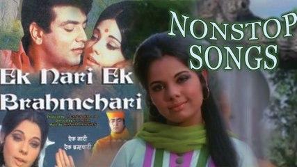 Ek Nari Ek Brahmachari | Non Stop Songs | Jeetendra, Mumtaz