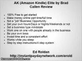 AK Elite Review (Amazon Kindle Elite) by Brad Callen - AK Elite by Brad Callen - Is it worth it???