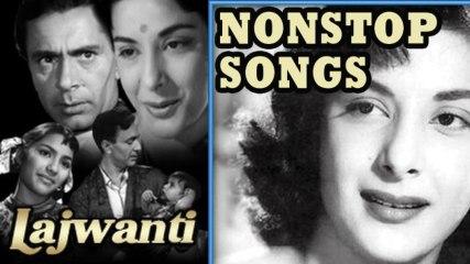 Lajwanti | Non Stop Songs | Nargis, Balraj Sahni
