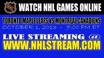 Watch Toronto Maple Leafs vs Montreal Canadiens Live Stream Oct. 1, 2013