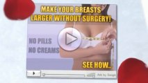 Natural Breast Enhancement |  How To Enlarge Breast Naturally | Boost Your Bust