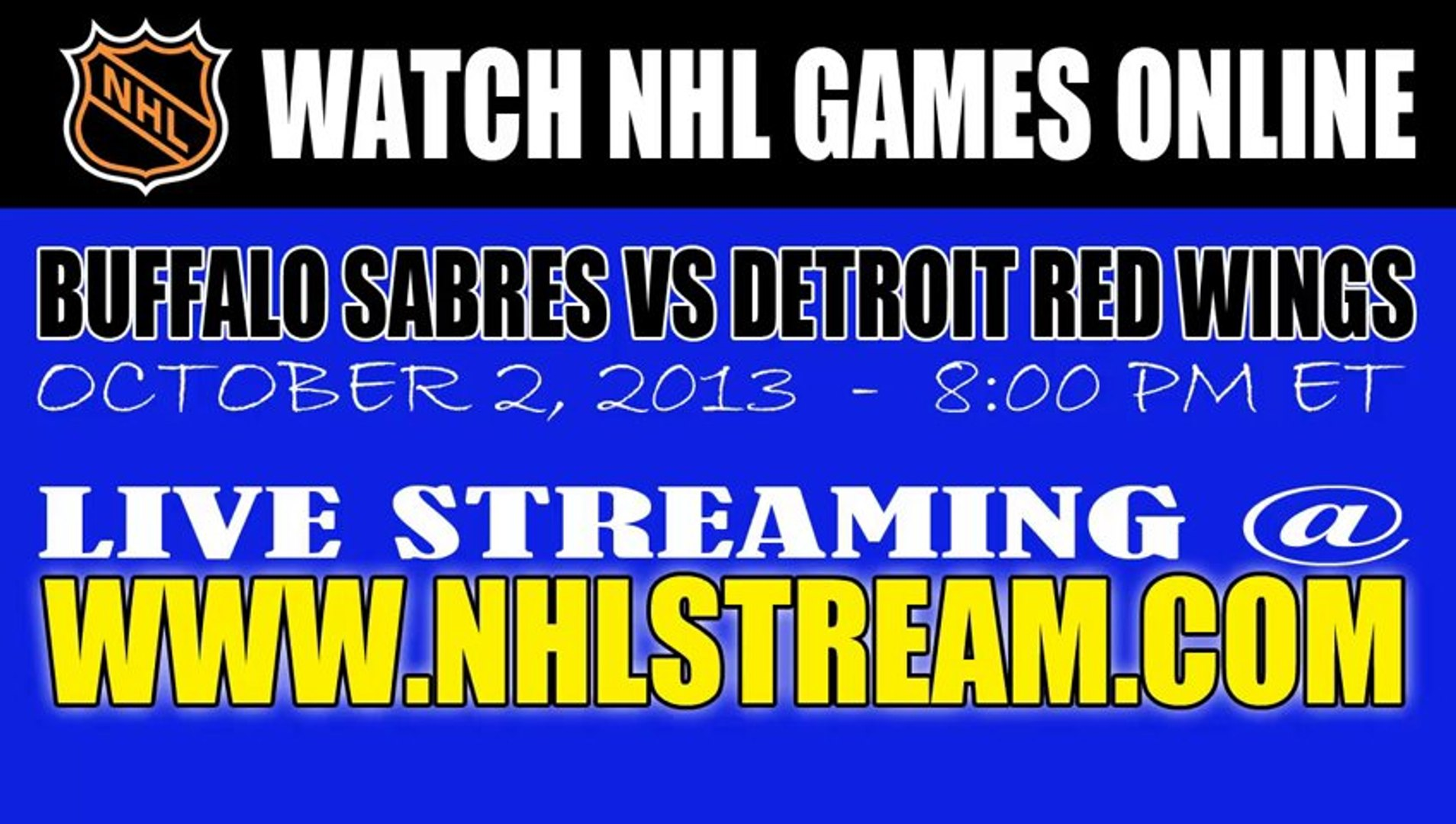 Watch Buffalo Sabres Vs Detroit Red Wings Game Online Video Streaming Video Dailymotion