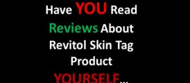 Does Revitol Skin Tag Cream Work WARNING: Revitol Skin Tags Removal Cream