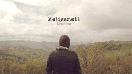 Melissmell - Déserteur (Official Music Video)