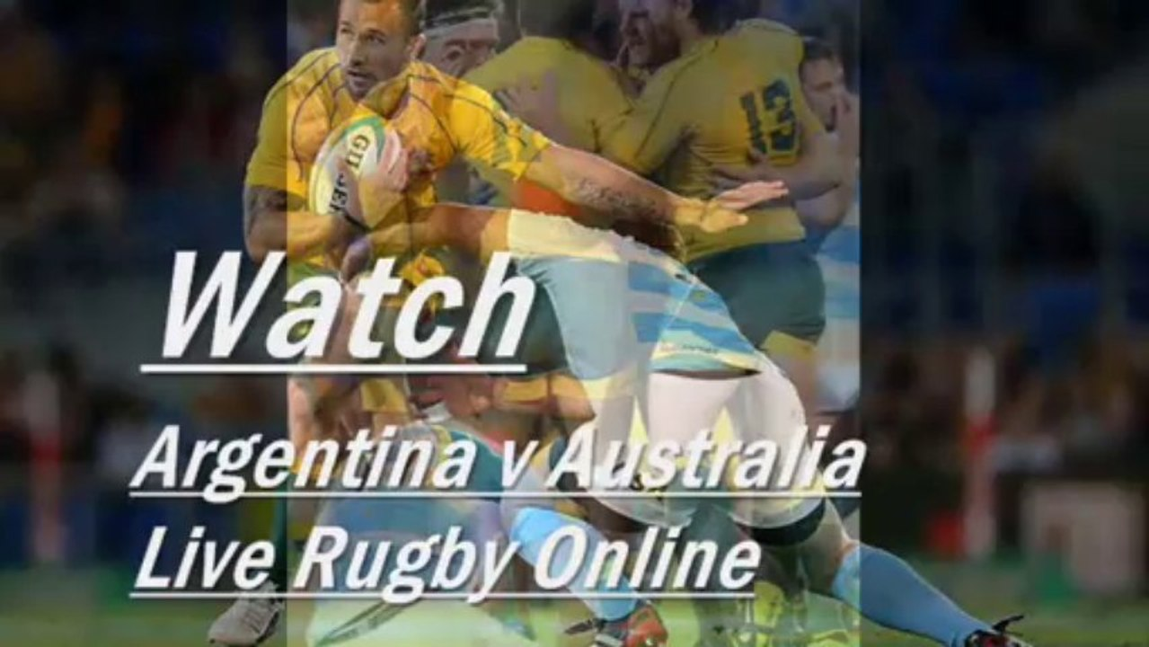 Watch Rugby Live Argentina vs Australia ...