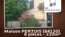 Vente - maison - PERTUIS (84120)  - 220m²