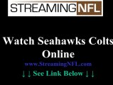 Watch Seahawks Colts Online | Seattle Seahawks vs. Indianapolis Colts Game Live Streaming