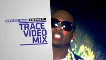 Trace Video Mix sur TRACE URBAN !!!