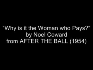 Why is it the woman who pays