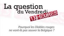 Pourquoi les Diables rouges ne vont-ils pas sauver la Belgique ?