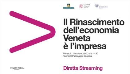 Innovarea - Il Rinascimento dell'economia Veneta è l'impresa