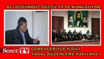 Ali Özgündüz Sözcü TV'nin sorularını yanıtladı