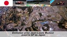 Entretien avec Jean-Louis Moncet avant le Grand Prix du Japon 2013