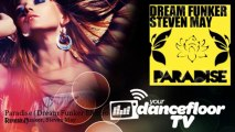 Dream Funker, Steven May - Paradise - Dream Funker Electro Remix