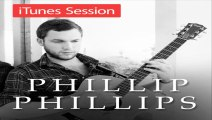[ PREVIEW + DOWNLOAD ] Phillip Phillips - iTunes Session [ iTunesRip ]