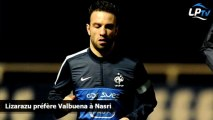 Lizarazu préfère Valbuena à Nasri