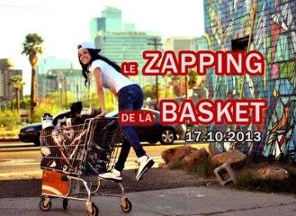 Le Zapping de la Basket du 17 Octobre 2013