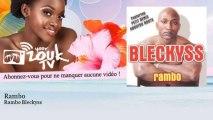 Rambo Bleckyss - Rambo - feat. Petit Denis & Aboutou Roots