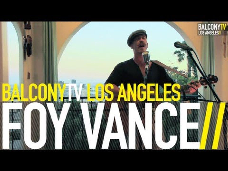 FOY VANCE - YOU AND I (BalconyTV)