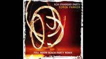 Simon Parker - Koh Phangan Party (Full Moon Beach Party Remix)