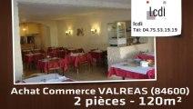 Vente - fonds de commerce - VALREAS (84600)  - 120m²