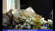 Bisceglie   Ecco la reliquia di Papa Giovanni Paolo II
