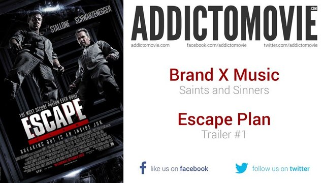Escape Plan - Trailer #1 Music #1 (Brand X Music - Saints and Sinners)