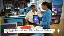 Microsoft Yanks Windows RT 8.1 Update From Windows Store