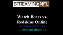 Watch Bears Redskins Game Online | Chicago Bears vs WASHINGTON Redskins Live Stream NFL