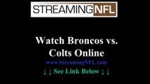 Watch Broncos Colts Game Online   Denver Broncos vs INDIANAPOLIS Colts Live Stream NFL Week 7