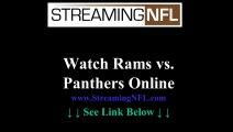 Watch Rams Panthers Game Online | St. Louis Rams vs CAROLINA Panthers Live Stream NFL Week 7