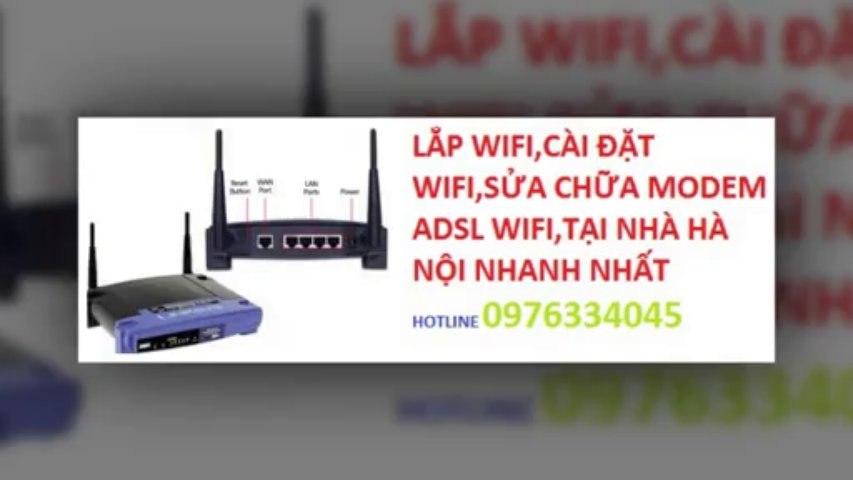 Sửa wifi tại Quận Long Biên,Lan,internet,0976334045,giá rẻ nhanh nhất | Godialy.com